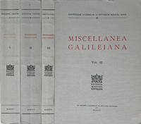Miscellanea Galileiana. [3 volumes].