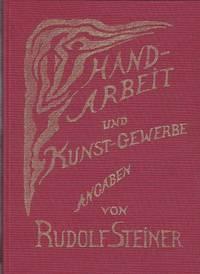 Handarbeit Und Kunstgewerbe Angaben Von Rudolf Steiner - With Original Slipcase