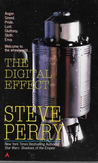 The Digital Effect by Steve Perry - Paperback - first - 1997 - from Bujoldfan (SKU: 022616ms9780441004393cvm)