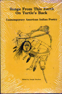 Songs From This Earth On Turtle's Back: Contemporary American Indian Poetry by  ed  Joseph - Paperback - First Edition - 1983 - from citynightsbooks and Biblio.com