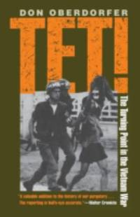 image of Tet! : The Turning Point in the Vietnam War