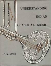 Understanding Indian Classical Music