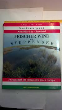 Nationalpark Neusiedler See - Seewinkel. Frischer Wind Am Steppensee