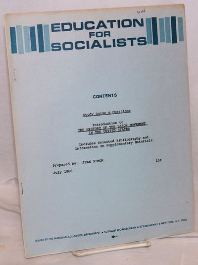 New York: National Education Department, Socialist Workers Party, 1966. Pamphlet. 8p., stapled wraps...