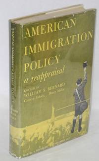 American immigration policy - a reappraisal. Carolyn Zeleny [and] Henry Miller, assistant editors