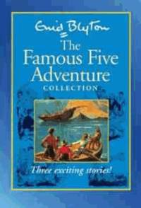 Famous Five Adventures Collection: Five On A Treasure Island Five Go Adventuring Again Five Go To...