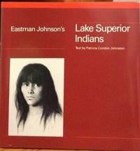 Eastman Johnson's Lake Superior Indians