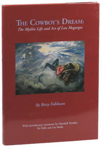 The Cowboy's Dream: the Mythic Life and Art of Lon Megargee