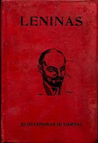 Leninas: Jo Gyvenimas Ir Darbai
