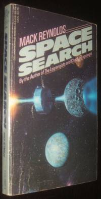 Space Search by Mack. Reynolds - Paperback - first thus - November 1984 - from biblioboy (SKU: 93210)