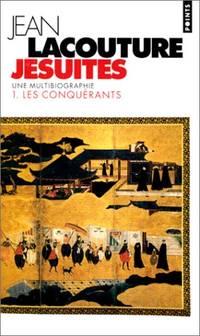 image of Jésuites. 1. Les conquérants