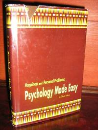Happiness and Personal Problems: Psychology Made Easy