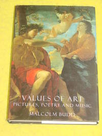 Values of Art; Pictures, Poetry and Music