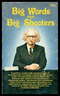 BIG WORDS FOR BIG SHOOTERS