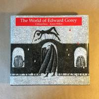 The World of Edward Gorey (Signed and Limited Edition)