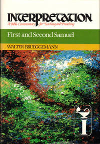First and Second Samuel (Interpretation: A Bible Commentary for Teaching & Preaching)