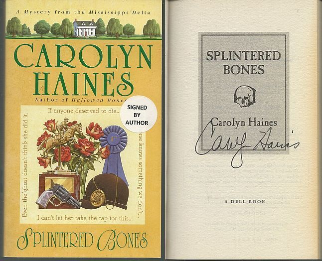 SPLINTERED BONES, Haines, Carolyn