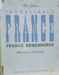 Inoubliable France/France Remembered