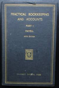 Practical Bookkeeping and Accounts Part II. Fifth Edition reprinted.