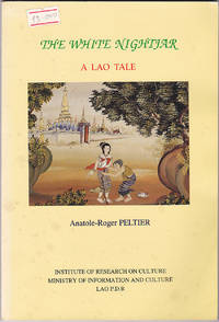 image of The White Nightjar: a Lao Tale: English Translation of a Lao Classical Poem