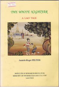 The White Nightjar: a Lao Tale: English Translation of a Lao Classical Poem