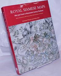 image of Royal Siamese Maps war and trade in nineteenth century Thailand