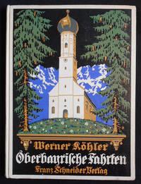 image of Oberbayrische Fahrten; Mit mehr als 190 neuen Bildern