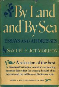 samuel eliot morison essay Samuel eliot morison was born july 9, 1887, in boston, massachusetts, to john holmes morison (1856-1911) and emily marshall (eliot) morison (1857-1925), he was named for his maternal grandfather samuel eliot—a historian, educator, and public-minded citizen of boston and hartford.