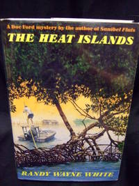 Heat Island, The by  Randy Wayne White - Signed First Edition - 1992 - from Seattle Mystery Bookshop and Biblio.com