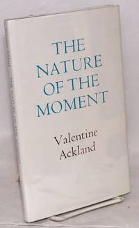 The Nature of the Moment [poems]