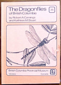 The Dragonflies of British Columbia (Handbook No. 35)