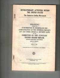 image of Revolutionary Activities Within the United States; The American Indian Movement : Hearing, Second Session  April 6, 1976  and Report, Second Session, September 1976