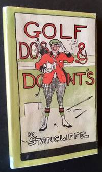 Golf Do's & Dont's (In Dustjacket) by Stancliffe - Hardcover - 1926 - from Appledore Books, ABAA and Biblio.co.uk