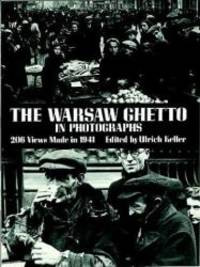 The Warsaw Ghetto in Photographs: 206 Views Made in 1941 (Dover Photography Collections)