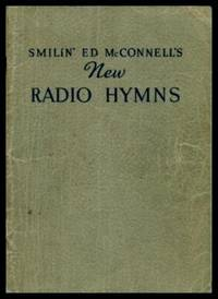 SMILIN' ED McCONNELL'S NEW RADIO HYMNS