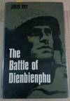 image of Battle of Dien Bien Phu, The