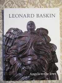 LEONARD BASKIN  Angels to the Jews  [Exhibition Catalogue]