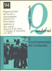 Quaderni. Gennaio/Febbraio 1982. Il funzionamento del sindacato