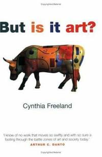 But Is It Art?: An Introduction to Art Theory by  Cynthia Freeland - Paperback - 2002 - from ThriftBooks and Biblio.co.uk