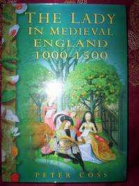 The Lady in Medieval England 1000-1500