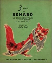 3 TOURS DE RENARD
