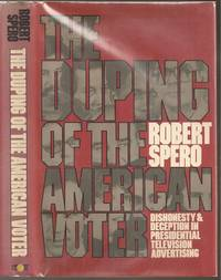 The Duping of the American Voter