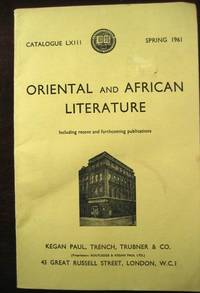 Oriental and African Literature, Including Recent and Forthcoming Publications;  Catalogue LXIII (63) Spring 1961