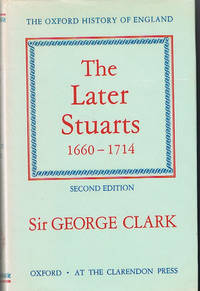 The Later Stuarts, 1660-1714. The Oxford History of England