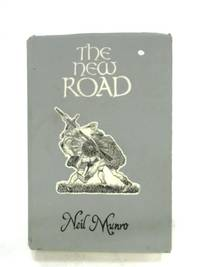 The New Road by Neil Munro - Hardcover - 1969 - from World of Rare Books (SKU: 1546875125DPB)