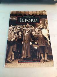 image of Ilford (The Old Photographs Series)