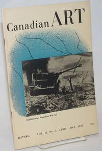 Canadian Art: vol. 2, #4, April/May 1945: Exhibition of Canadian War Art