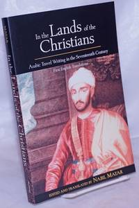 image of In the Lands of the Christians: Arabic Travel Writing in the Seventeenth Century