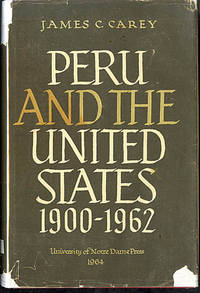 Peru and the United States 1900-1962