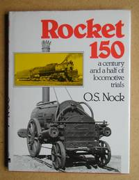 image of Rocket 150: A Century and a Half of Locomotive Trials.